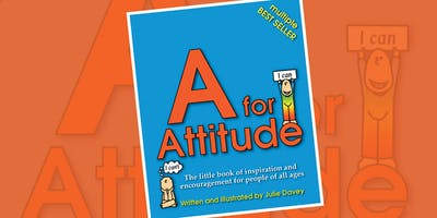 Julie Davey: A for Attitude - Proven tools for raising resilient children - Bendigo