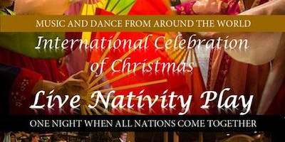 International Celebration of Christmas and Nativity Play