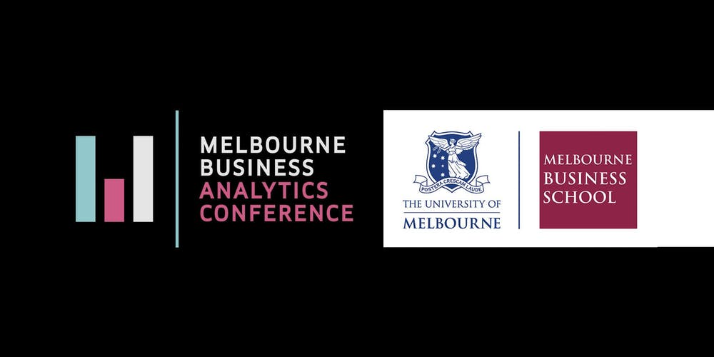 Melbourne Business Analytics Conference 2019 Tickets, Tue 03/09/2019