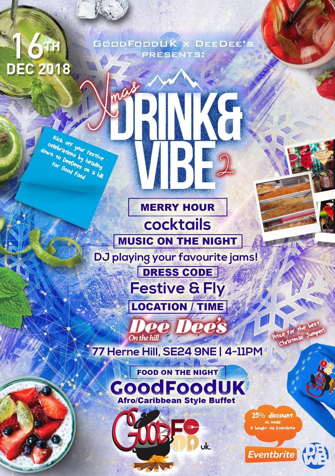 GOODFOOD DRINK&VIBE @ DEEDEES's ON THE HILL.