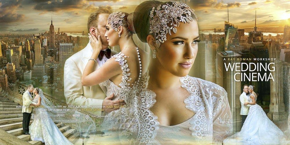 Wedding Videography Work By Ray Roman Atlanta Tickets Tue Jan 15 2019 At 9 30 Am Eventbrite