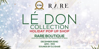 Lé Don Collection : Holiday Pop Up Shop