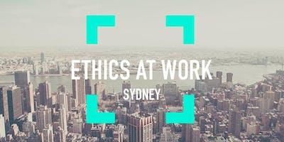 Ethics At Work - Sydney, October 2019
