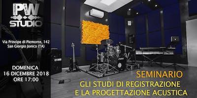Seminario-Gli studi di registrazione e la progettazione acustica