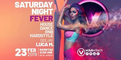 Saturday Night Fever mit DJ Luca M.