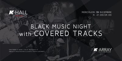 Black Music Night with COVERED TRACKS - Live Concert