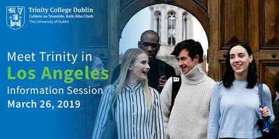 Trinity College Dublin US Information Session Los Angeles 2019