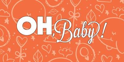 OH, Baby! | May 9, 2019