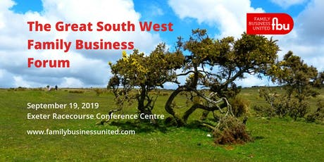 The Great South West Family Business Forum - Exeter tickets