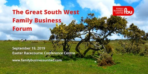 The Great South West Family Business Forum - Exeter