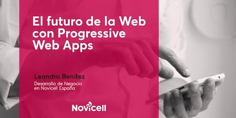 El futuro de la Web con Progressive Web Apps entradas