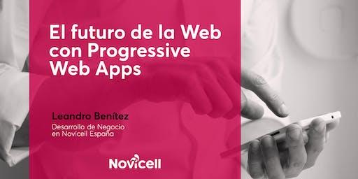 El futuro de la Web con Progressive Web Apps