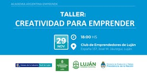 """Taller """"CREATIVIDAD PARA EMPRENDER"""". AAE en Club de..."""