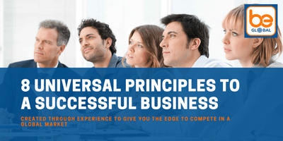 8 Universal Principles To A Successful Global Business - Hosted by Glandore Belfast