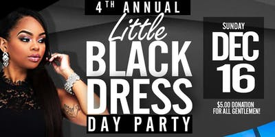 4th Annual Little Black Dress - Day Party
