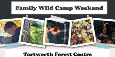 Family Wild Camp - July 2019
