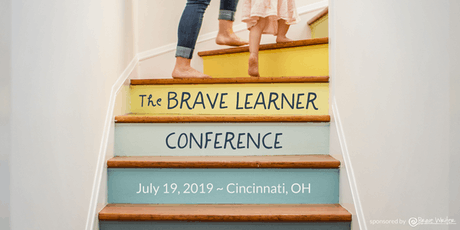 Brave Learner Conference July 19, 2019 Presented by Julie Bogart  tickets
