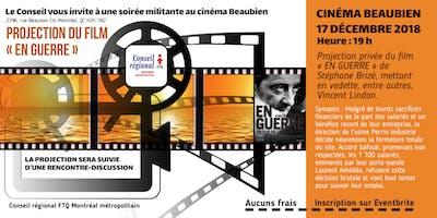 Le Ciné-club syndical présente le film: En guerre