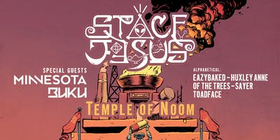 Metatone Presents: Space Jesus - Temple of Noom Tour at Myth Nightclub