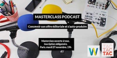 Masterclass Podcast : Concevoir sa proposition éditoriale et s\