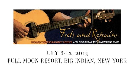 Frets & Refrains - Richard Thompson and Nancy Covey's Guitar & Songwriting Camp tickets