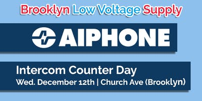 Aiphone Counter Day (Church Ave - Brooklyn)