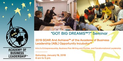 2019 SOAR And Achieve™ of the ABL Opportunity Incubator™