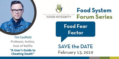 Food System Forum Series: Food Fear Factor