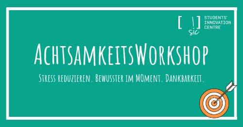 Achtsamkeits Workshop