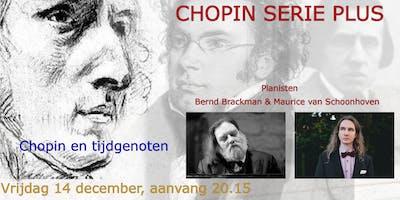 Chopin Serie Plus: Chopin en tijdgenoten