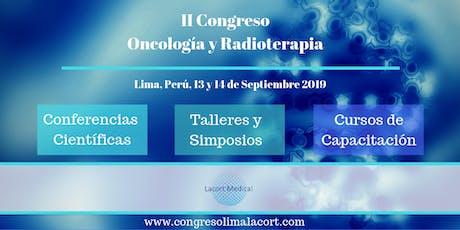 Congreso en Oncología y Radioterapia. Lima, Perú. entradas