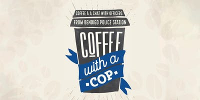 Coffee with a Cop - Bendigo