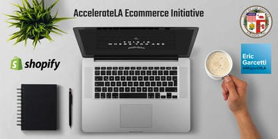 AccelerateLA Ecommerce Initiative Launch
