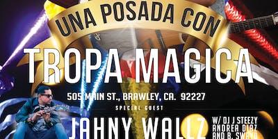 Tropa Magica w/ Jahny Wallz