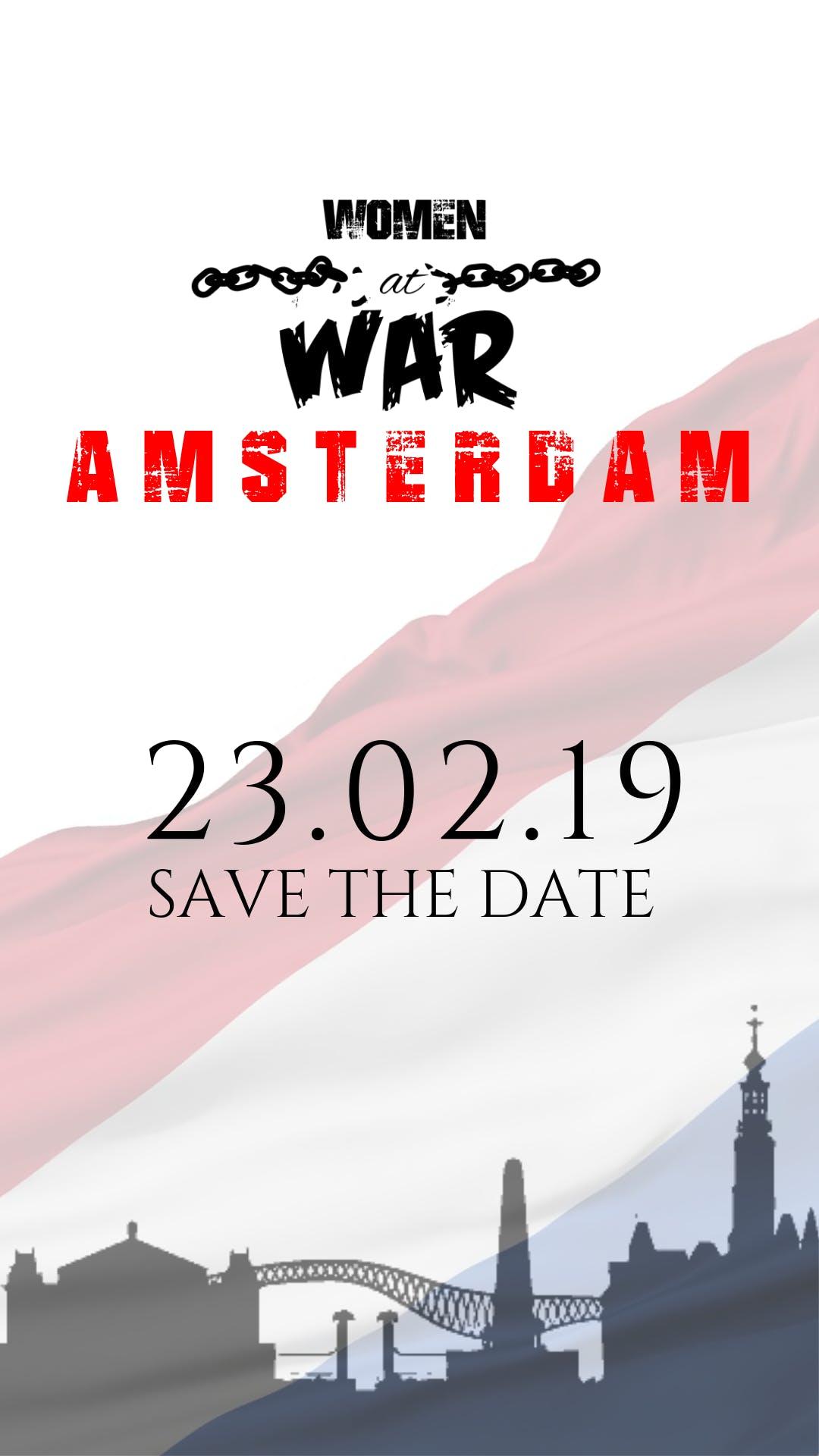 WOMEN AT WAR - AMSTERDAM