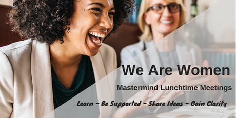 Mastermind Group For Women To Learn, To Share, To Grow - Lunchtime Events tickets