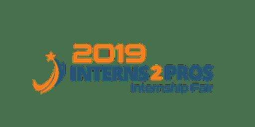 2019 Interns 2 Pros Internship Fair