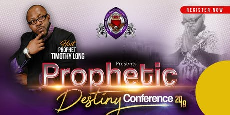 Prophetic Destiny Conference tickets