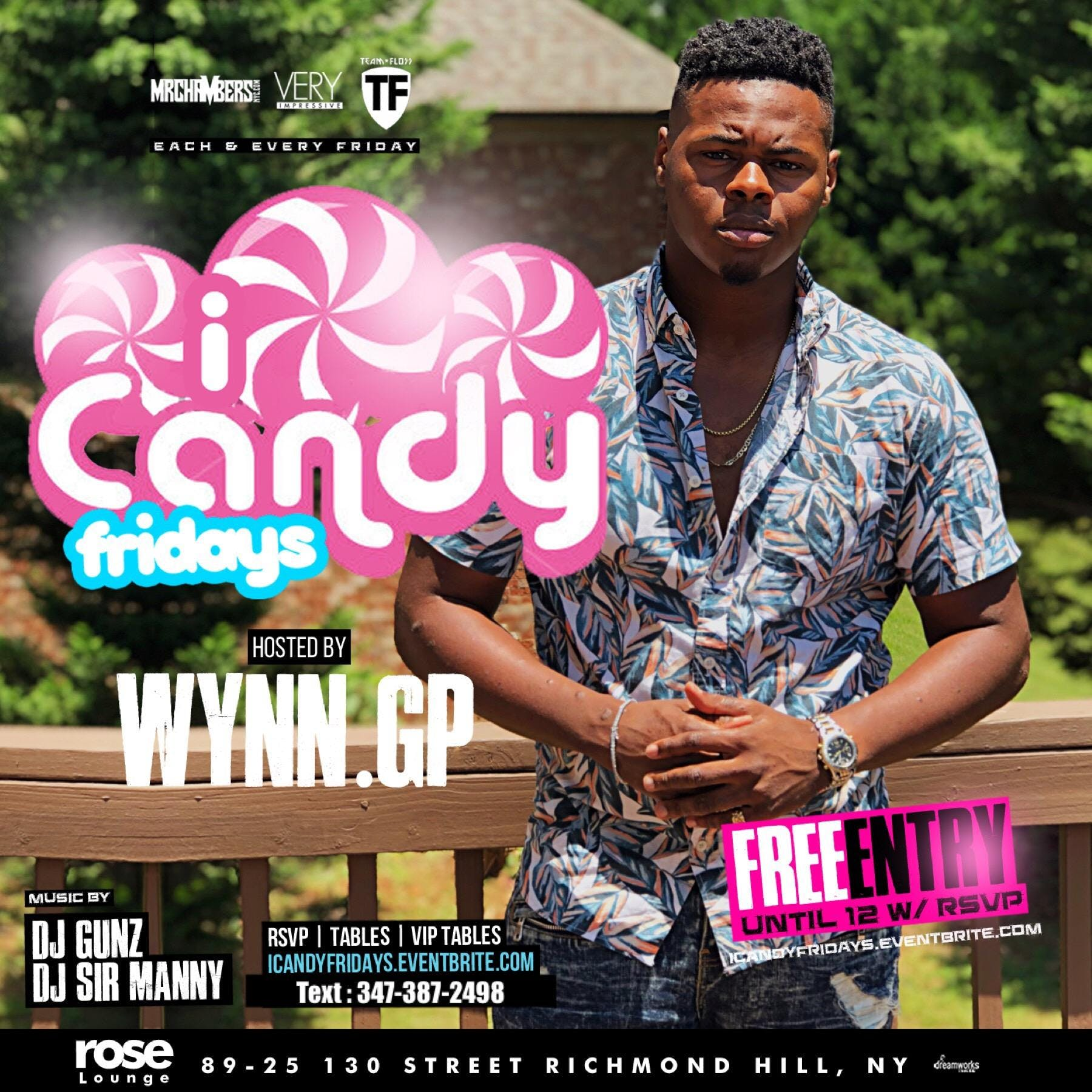 ICANDY Fridays @ Queens ROSE LOUNGE (FREE W/ RSVP) Powered by : @Wynngp
