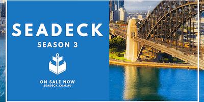 Seadeck Sydney: Season 3 - Saturday 16th March
