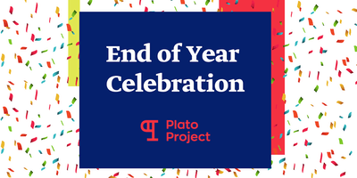 Plato Project End of Year Celebration