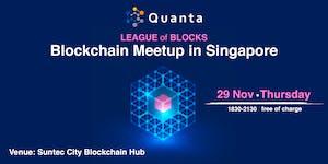 LEAGUE of BLOCKS – Blockchain Meetup in Singapore