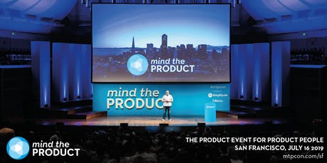 Mind the Product San Francisco 2019 tickets