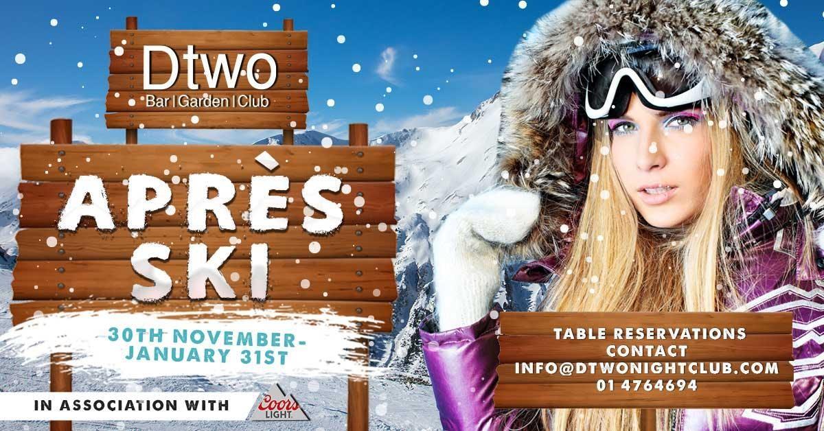 Après Ski Extravaganza at Dtwo