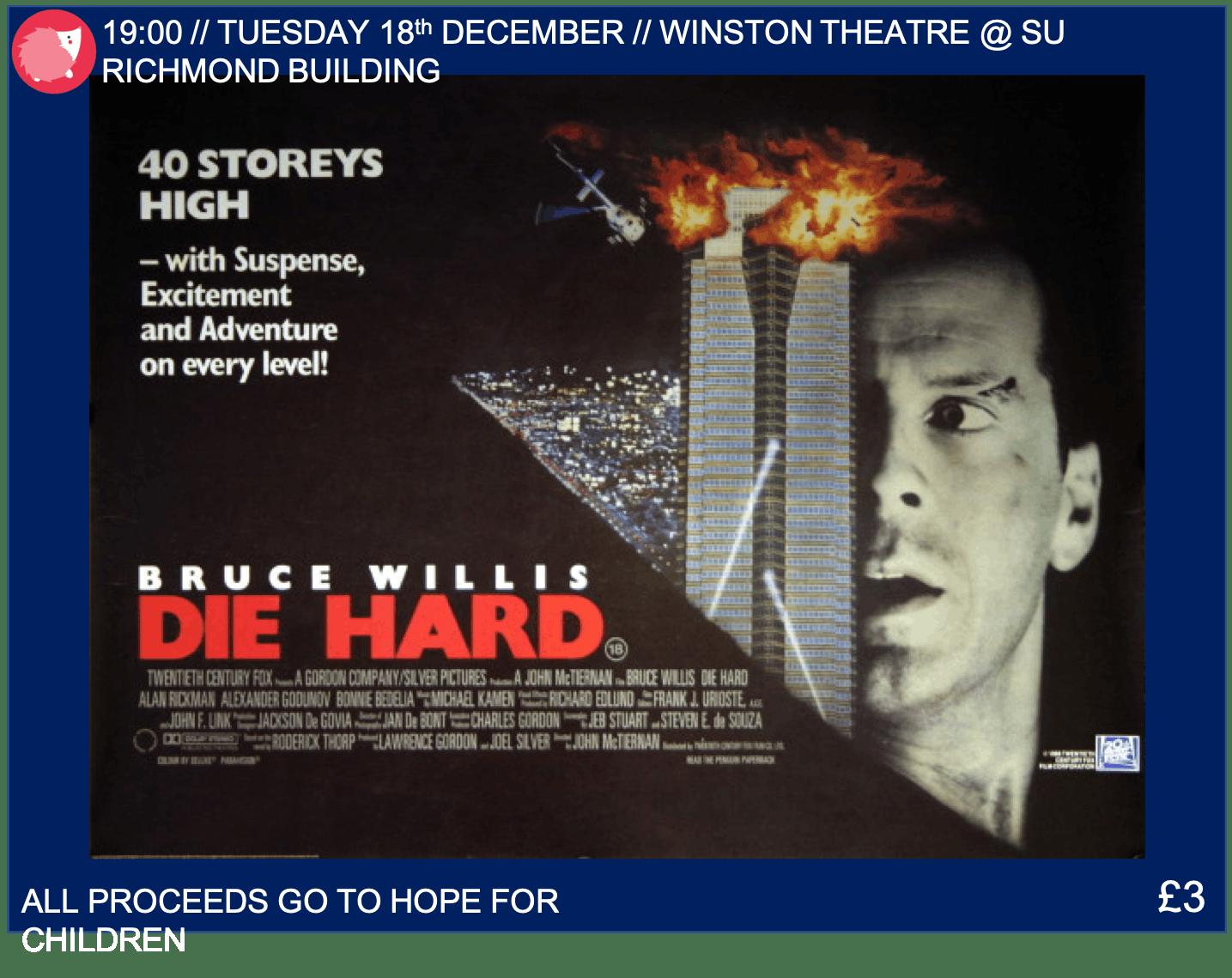 Charity Movie Night // Die Hard // Winston Th
