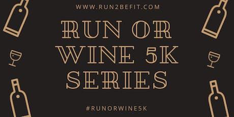 Run or Wine 5k, September 2019 tickets
