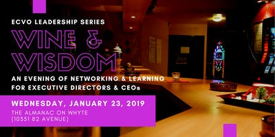EVCO Leadership Series - Executive Director Wine & Wisdom