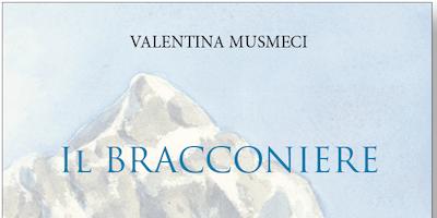 Valentina Musmeci // Il bracconiere @ Libreria Lovat Trieste