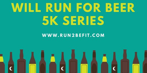 Will Run for Beer 5k PLUS Yoga, September 2019