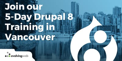5-Day Drupal 8 Training in Vancouver